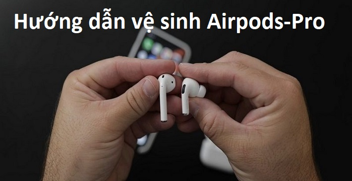 ve-sinh-Airpods